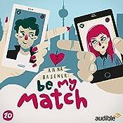 Freundinnen (Be My Match 10)   Anna Basener