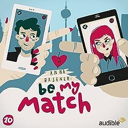 Freundinnen (Be My Match 10)