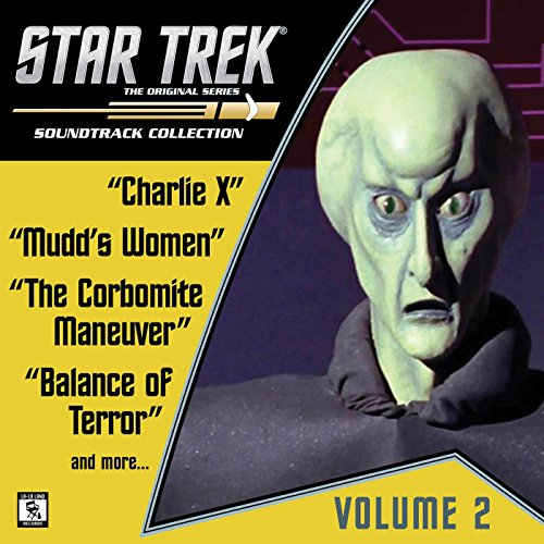 Star Trek: The Original Series 2: Charlie X / Mudd's Women / The Corbomite Maneuver / And More... (Television Soundtrack)