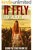 If I Fly (Behind the Stars Book 6)