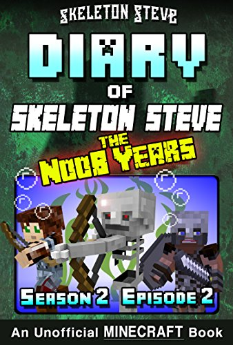 diary-of-minecraft-skeleton-steve-the-noob-years-season-2-episode-2-book-8-unofficial-minecraft-book