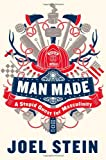 Man Made, Joel Stein, 0446573124