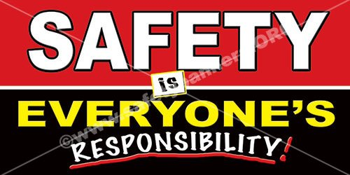(#1131 - Safety Is Everyone's Responsibility Red & Black - 2' x 4' industrial Safety Banner from SafetyBanners.Org)
