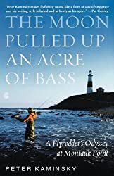 The Moon Pulled Up an Acre of Bass: A Flyrodder's Odyssey at Montauk Point