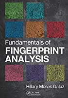 Fundamentals of Fingerprint Analysis Front Cover