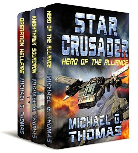 Star Crusader - The First Trilogy (Books 1-3) (Star Crusader Box Set Book 1) ()