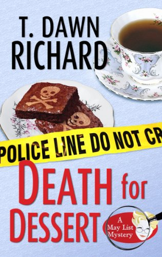 Death for Dessert (May List Mysteries Book 1)