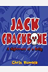 Jack Crackbone: A Nightmare of a Bully Paperback