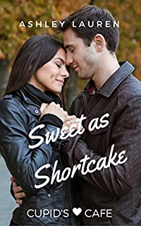 Sweet As Shortcake by Ashley Lauren ebook deal