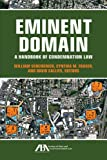 Eminent Domain, David L. Callies and Cynthia Fraser, 1614380988