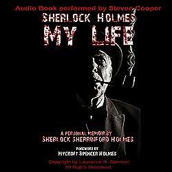 Sherlock Holmes: My Life