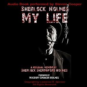 Sherlock Holmes: My Life Audiobook