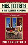img - for Mrs. Jeffries and the Yuletide Weddings (A Victorian Mystery) book / textbook / text book