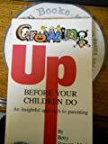 Growing up Before Your Children Do, Stewart, Betty, 0911361030