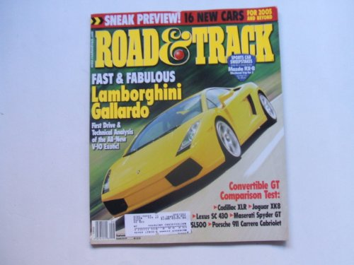 Road & Track September 2003 (FAST & FABULOUS LAMBORGHINI GALLARDO - FIRST DRIVE AND TECHNICAL ANALYSIS OF THE ALL-NEW V-10 EXOTIC!, VOLUME 55, NUMBER - Convertible Gallardo Lamborghini