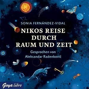 Nikos Reise durch Raum und Zeit Hörbuch