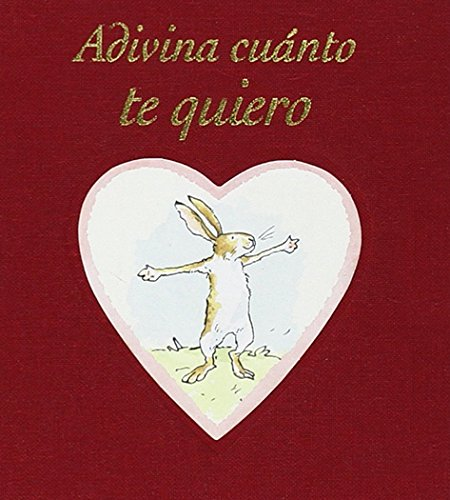 Adivina Cuanto Te Quiero (Estuche)