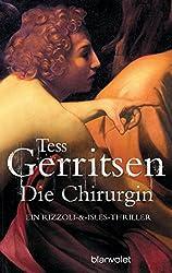 Die Chirurgin: Ein Rizzoli-&-Isles-Thriller