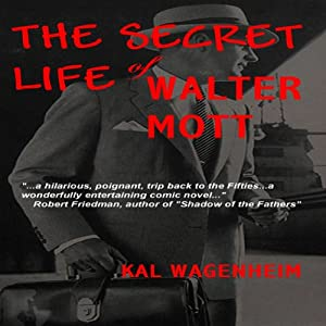 The Secret Life of Walter Mott Audiobook