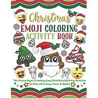 Navidad Emoji colorear libro de la actividad: 30+ Páginas de día festivo festivo Emoji Stuff para colorear y actividades de la diversión para niños, niñas, niños, adolescentes y adultos.