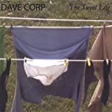 Sweet Life by Dave Corp (2013-05-03)