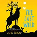 The Last Wild Audiobook by Piers Torday Narrated by Oliver Hembrough
