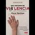 Una historia de violencia: Vivir y morir en Centroamérica (Spanish Edition)