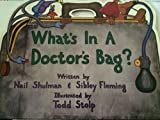 img - for What's in a Doctor's Bag book / textbook / text book