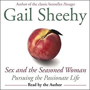 Sex and the Seasoned Woman Audiobook