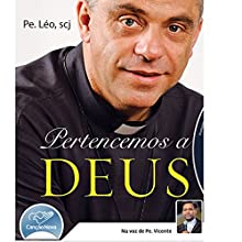 Pertencemos à Deus [We Belong to God] Audiobook by  Padre Léo Narrated by  Padre Vicente