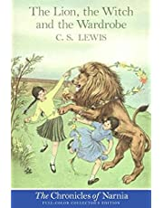 The Lion, the Witch and the Wardrobe: Full Color Edition