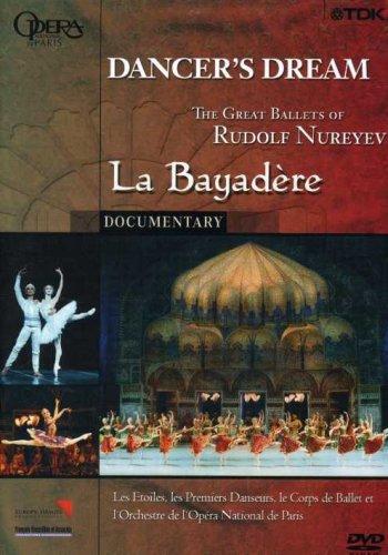 Dancer's Dream: The Great Ballets of Rudolf Nureyev - La Bayadere by Alliance