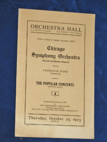 Chicago Symphony Orchestra - Orchestra Hall Thirty-Third Season 1923/1924
