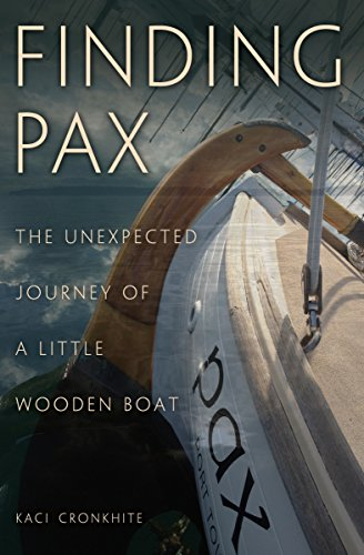 Finding Pax: the unexpected journey of a little wooden boat