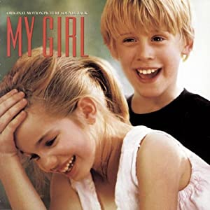 My Girl: Original Motion Picture Soundtrack