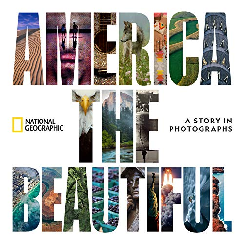 Book Cover: America the Beautiful: A Story in Photographs