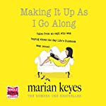 Making It up as I Go Along | Marian Keyes