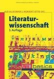 Literaturwissenschaft: Eine Einführung in die Literaturwissenschaft. UTB basics