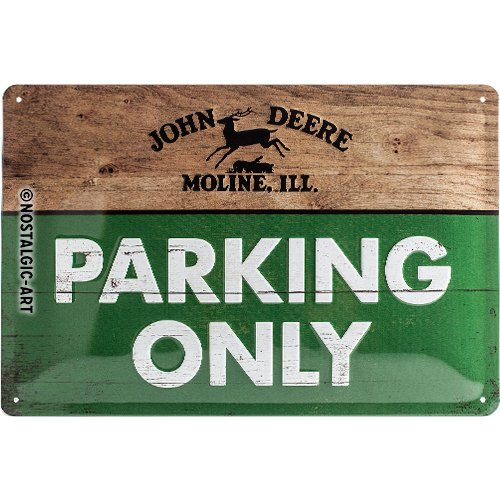 John Deere Parking Sign - NA Nostalgic-Art 22258 John Deere Parking Only Tin Sign 20x30 cm metal Multi-Coloured 20 x 30 x 0.2 cm