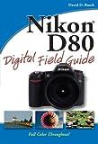 Nikon® D80, David D. Busch, 0470120517