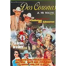 Dos Coronas a Mi Madre, Part 2