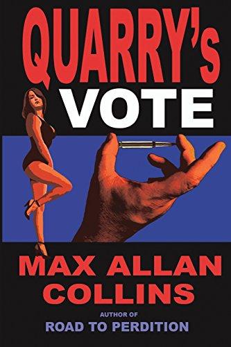 Quarrys Vote Max Allan Collins