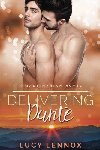 Delivering Dante: A Made Marian Novel (Volume 6)