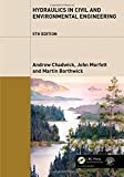 Hydraulics in Civil and Environmental Engineering, Fifth Edition