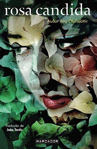 Rosa Candida (Portuguese Edition): Audur Ava Olafsdóttir: 9789898470812: Amazon.com: Books