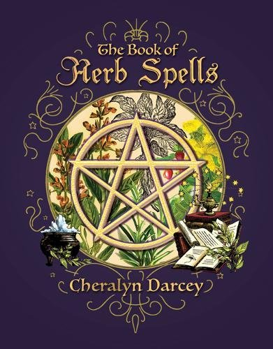 The Book of Herb Spells (Spellbook Series)