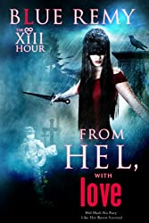 From Hel, With Love (XIII HourTM series Book 1)