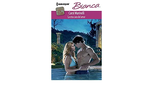 La otra cara del amor: Los secretos de Xanos (2) (Miniserie Bianca) (Spanish Edition) - Kindle edition by Carol Marinelli.