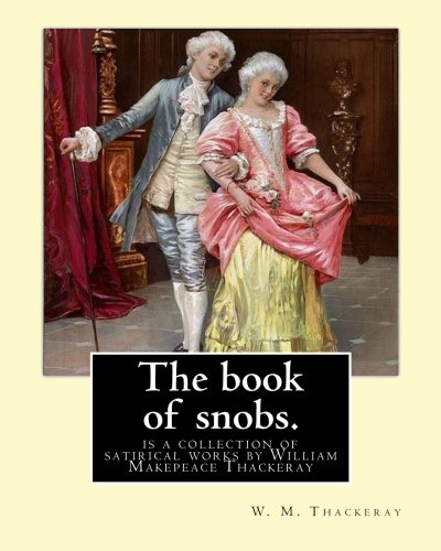 4cf3844a1 THE BOOK OF SNOBS