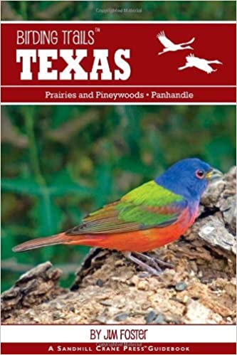 Book By Jim Foster Birding Trails: Texas: Panhandle and Prairies & Pineywoods (Birding Trails Series) (1st First Edition)